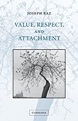 Value, Respect, and Attachment (The Seeley Lectures)