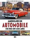 Amerikanische Automobile der 50er und 60er Jahre