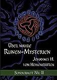 Über wahre Runen-Mysterien (Über wahre Runen-Mysterien Sonderheft Nr.) - Johannes H. von Hohenstätten