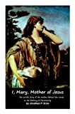 Image de I, Mary, Mother of Jesus (Biblical Characters Book 2) (English Edition)