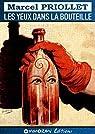 Les yeux dans la bouteille par Priollet