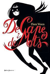 vignette de 'De cape et de mots (Flore Vesco)'