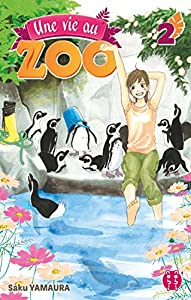 Une Vie au Zoo Edition simple Tome 2