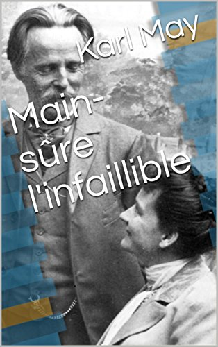 Main-sûre linfaillible (French Edition) eBook: Karl May: Amazon ...