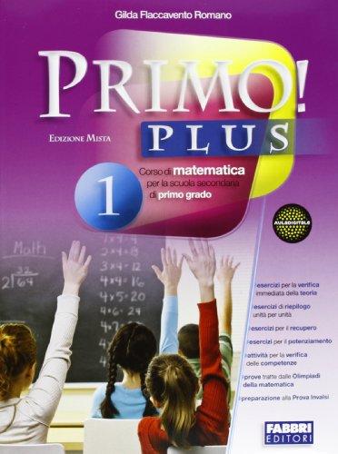 Primo! plus. Con sfide matematiche-Quaderno. Per la Scuola media. Con CD-ROM. Con espansione online: 1