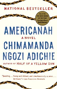 Americanah (Ala Notable Books for Adults) von [Adichie, Chimamanda Ngozi]