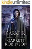 Darkfire: A Book of Underrealm (The Nightblade Epic 3)