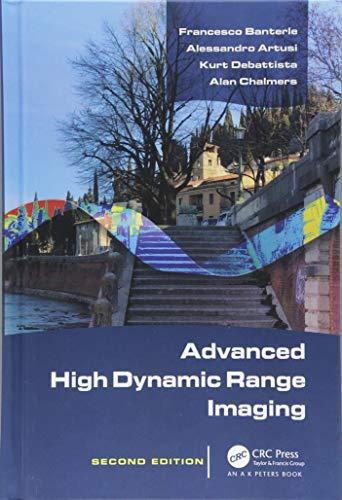 Advanced High Dynamic Range Imaging High Dynamic Range Imaging