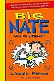 Big Nate, Tome 8 : Amis ou ennemis?