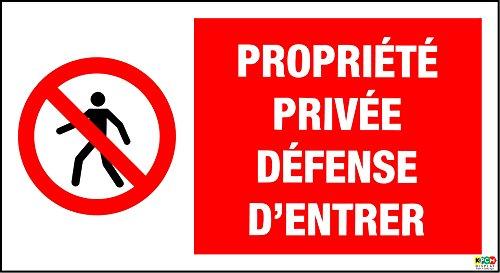 Panneau de signalisation Propriété privée défense d'entrer 300 x 200 mm Rigide