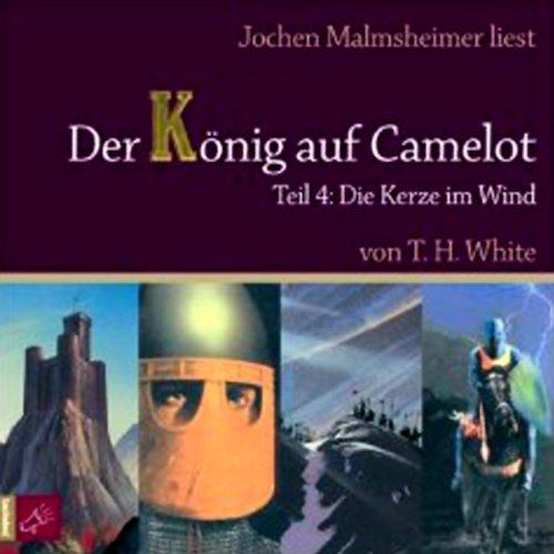die-kerze-im-wind-der-konig-auf-camelot-4