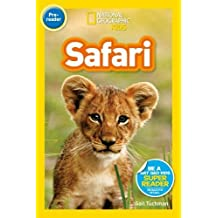 National Geographic Kids Readers: On Safari! (National Geographic Kids Readers: Level 1 )