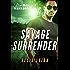 Savage Surrender: A Dire Wolves Mission (The Devil's Dires Book 1)