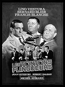 CR. Diffusion CINE47 Les Tontons Flingueurs Tableau Affiche de Cinéma Noir/Blanc 18 x 24 cm