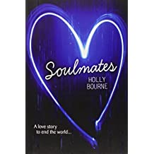 Soulmates by Holly Bourne (2013-09-01)