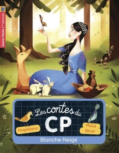 Les Contes du CP (9) : Blanche-Neige