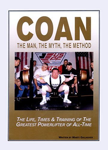 coan-the-man-the-myth-the-method-the-life-times-training-of-the-greatest-powerlifter-of-all-time-eng