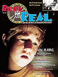 Reel to Real: v. 4, No. 1: Making the Most of the Movies with Youth (Reel to Real: Making the Most of the Movies With Youth)