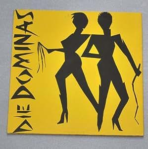 Die Dominas: I Bin A Domina - Fabrikneu - 10'' - GER