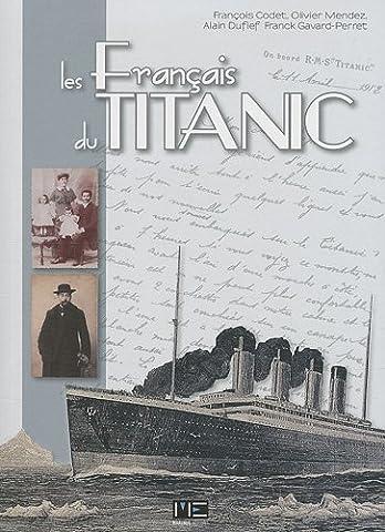 Les Francais Du Titanic - FRANCAIS DU