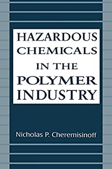 Hazardous Chemicals In The Polymer Industry (environmental Science & Pollution Book 14) por Nicholasp. Cheremisinoff epub