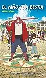 El niño y la bestia  (novela) (Manga Novelas (Light Novels))