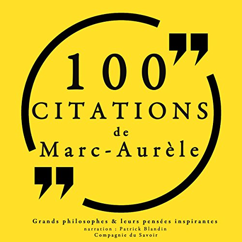 100 citations de Marc Aurèle par Marc Aurèle