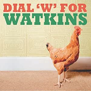 Dial'W'for Watkins