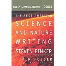 The Best American Science and Nature Writing 2004 (The Best American Series) (2004-10-14)