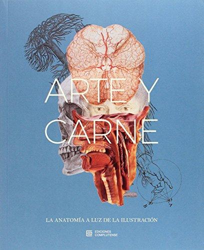 Arte y carne : la anatomía a la luz de la Ilustración