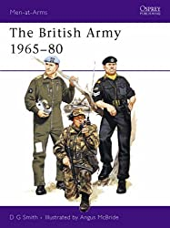 The British Army 1965-80 (Men-at-Arms)