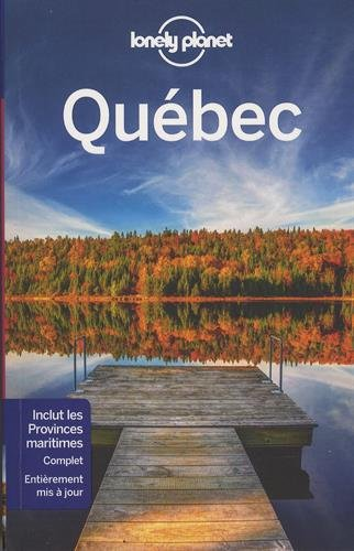 Québec - 8 ed par LONELY PLANET