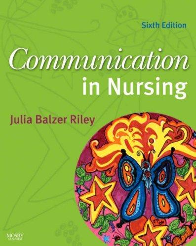 Communication in Nursing by Julia Balzer-Riley (2007-09-12)