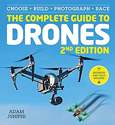 The Complete Guide to Drones from Ilex Press