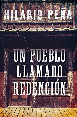 Un pueblo llamado Redención por Hilario Peña