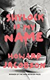 Shylock Is My Name by Howard Jacobson front cover