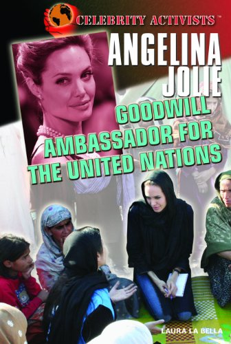 Click for larger image of Angelina Jolie: Goodwill Ambassador for the United Nations (Celebrity Activists)