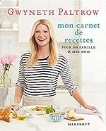 Les secrets de cuisine de Gwyneth Paltrow (Hors collection)