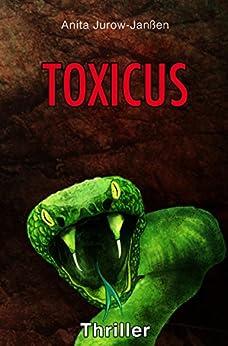 Toxicus von [Jurow-Janßen, Anita]