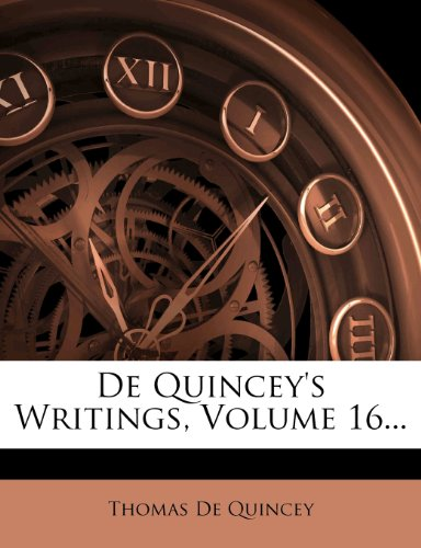 De Quincey's Writings, Volume 16...