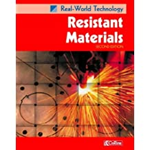 Resistant Materials (Real-World Technology S)