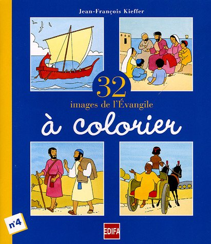 32 images de l'Evangile à colorier, numéro 4 par Jean-François Kieffer