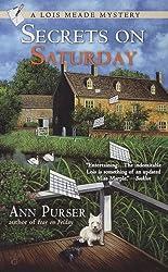 Secrets On Saturday (Lois Meade Mystery Book 6)