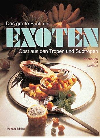 Das große Buch der Exoten
