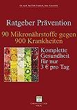 90 Mikronährstoffe gegen 900 Krankheiten (Amazon.de)