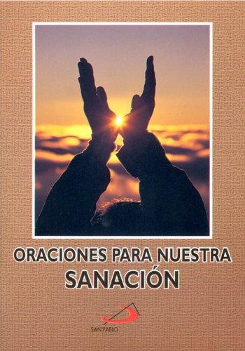 Oraciones Para Nuestra Sanación por San Pablo