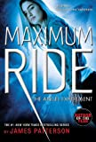Maximum Ride: The Angel Experiment (Maximum Ride: The Fugitives)