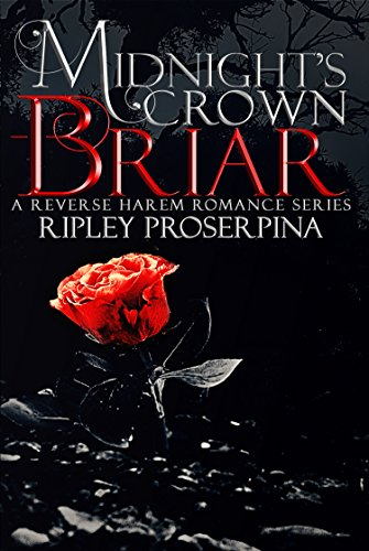 Briar: A Reverse Harem Romance (Midnight's Crown Book 1) (English Edition)