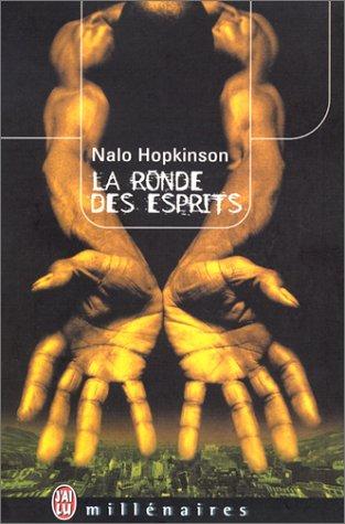 Le Ronde des esprits par Nalo Hopkinson
