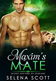 Maxim's Mate (Secret Shifters of Spokane Book 3)
